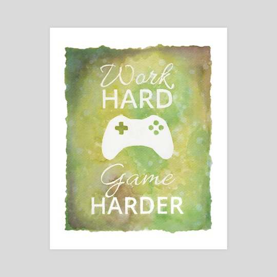 Work Hard Game Harder by Sarah  T-rexy