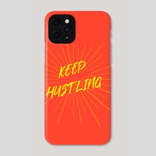 HUSTLING - Phone Case by Ashish Kumar