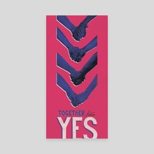 Together for Yes - Canvas by Chrissy Curtin