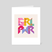 GRL PWR - Art Card by Allie Runnion