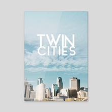Twin Cities-Minneapolis and Saint Paul Minnesota - Acrylic by Anthony Londer