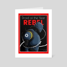Rebel | Droid of The Year Cover - Art Card by Keenan Dailey