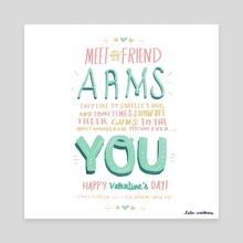 Meet My Friend Arms - Canvas by Lala Watkins