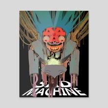 SAD MACHINE - Acrylic by doobashmurp