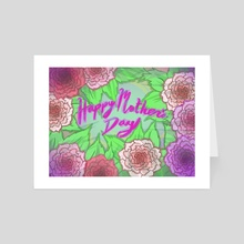 Happy Mother Day - Art Card by Andrew Lonning