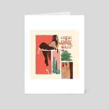 Click Share Wait - Art Card by Tamara Hadeed