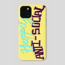 Happily Anti-social - Phone Case by Min Morris