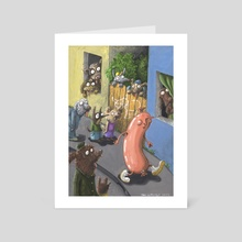 The Frivolous Sausage - Art Card by Tom Woeltge