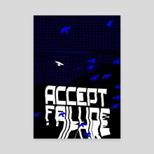 ACCEPT FAILURE - Canvas by Juriaan Hogenboom