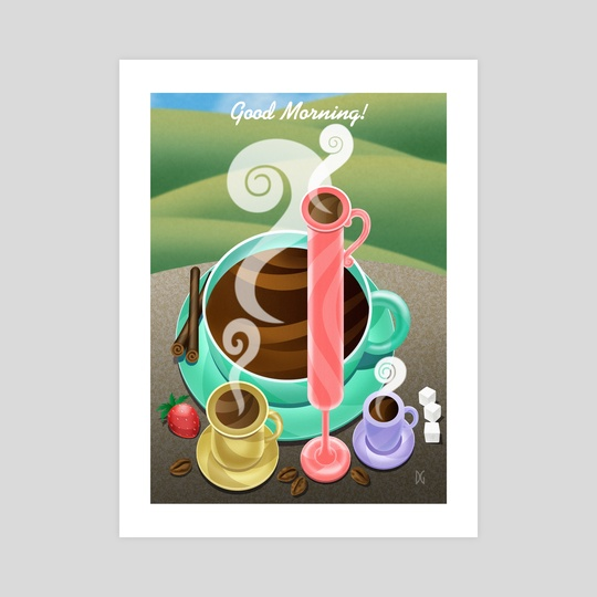 Good Morning Coffee! by Midnight Rainbow Graphics