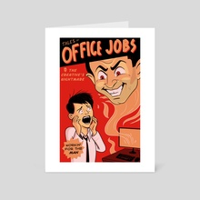 Tales of Office Jobs - Art Card by Jake Giddens