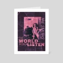 The Smiths THE WORLD WON'T LISTEN - Art Card by Flammen