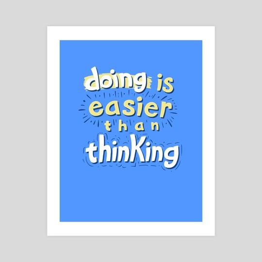 Doing vs Thinking by Jake Giddens