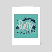 Death to Purity Culture - Art Card by Bee