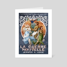 La Guerre Nouvelle - Art Card by Jennifer Lange