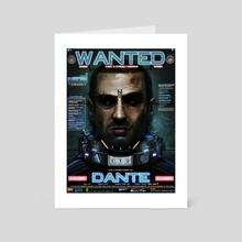 DANTE - WANTED - Art Card by Dan LuVisi