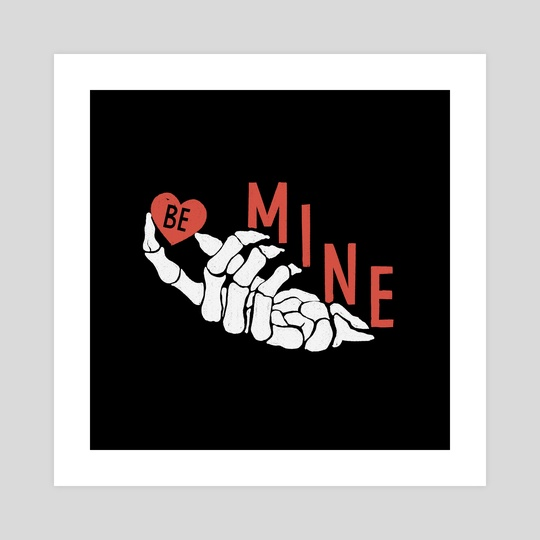 BE MINE by Brent Bates