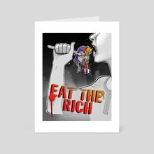 Eat The Rich - Art Card by gwendybee