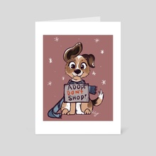 Dont Shop Adopt! - Art Card by Ashley Noel