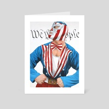 We The People - Art Card by Rich Quinlan