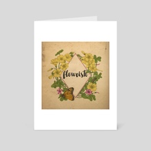 Flourish - Art Card by Feroniae