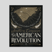 Southern Campaign - American Revolution - Canvas by The Union Archive