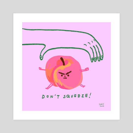 Don't Squeeze! by Subin Yang