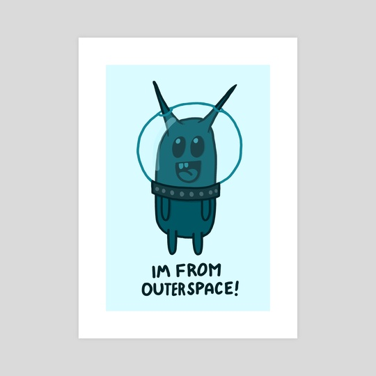I'm from outer space! by Carol Patton