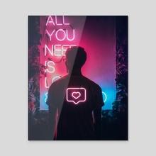 All You Need Is Love II - Acrylic by Enkel Dika