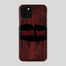 Stranger Things - Phone Case by Ryan Ripley