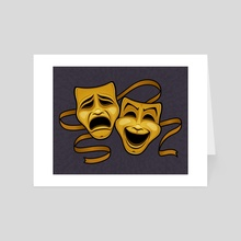 Gold Comedy And Tragedy Theater Masks - Art Card by John Schwegel