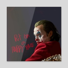 Joker-Put on a Happy Face - Acrylic by Iulian Cetanas