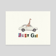 JUST GO! - Canvas by LennyCollageArt