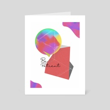 Be Patient - Art Card by Samuel Stroud