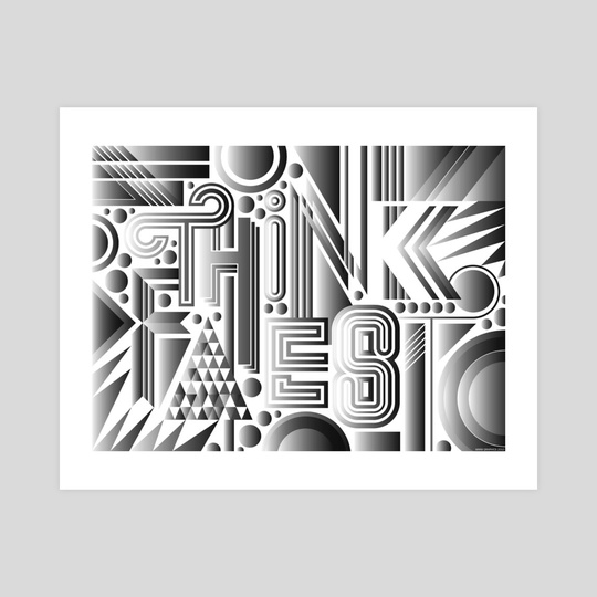 Think Faest - B&W- by MWM Graphics by Faesthetic Magazine