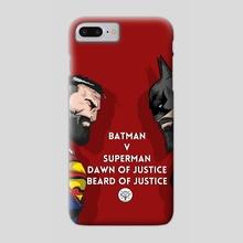 Batman V Superman Beard of justice - Phone Case by Ephrem Rokk