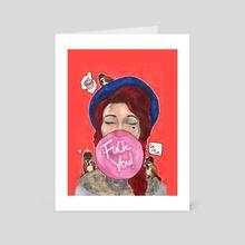 F You - Art Card by Gareth Penney
