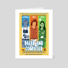 DAZED AND CONFUSED Poster 2 - Art Card by Ryan Barr
