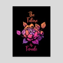 The future is female lettering - Canvas by Lorini Art