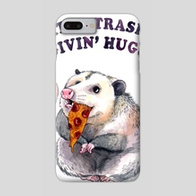 Eatin' Trash & Givin' Hugs - Phone Case by Megan Kott