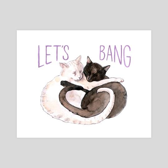 Let's Bang! by Megan Kott
