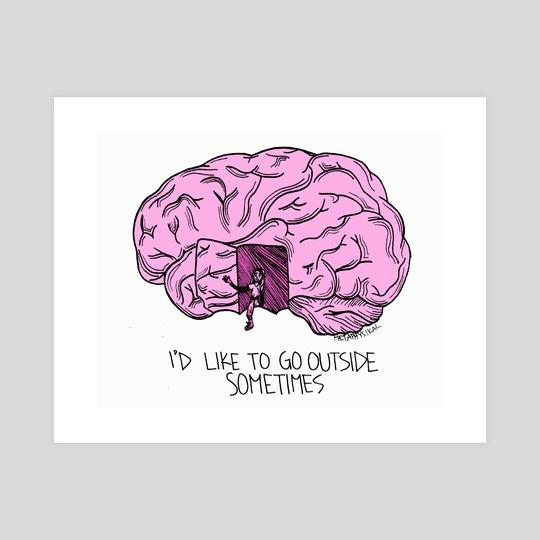 I'd Like to Go Outside Sometimes by Metaphysikal