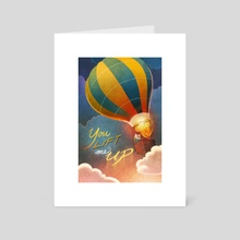 You Lift Me Up - Art Card by Wendi Chen