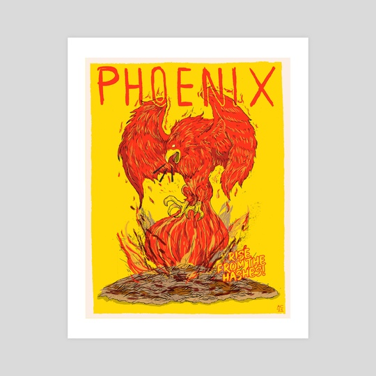 """Phoenix - """"Rise From The Hashes"""" by Andrew Chavez"""