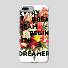 Every Great Dream - Phone Case by Alesia Fisher