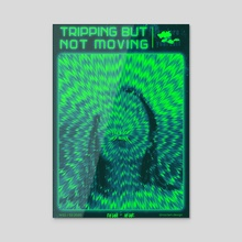 Tripping but not moving #2 - Acrylic by Noctam