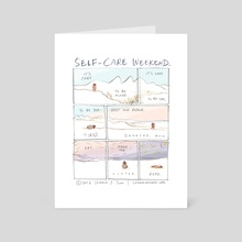 Self-Care Weekend - Art Card by Connie Sun