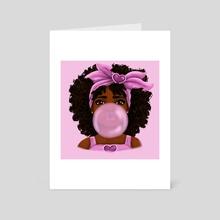 Bubble Gum - Art Card by Shakira Rivers
