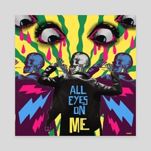 ALL EYES ON ME - Canvas by Roxy Urquiza Flores