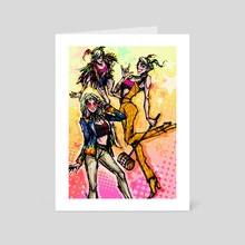 Girls Just Wanna Have Fun - Art Card by baroquegothik